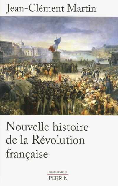 NOUVELLE HISTOIRE DE LA REVOLUTION FRANCAISE