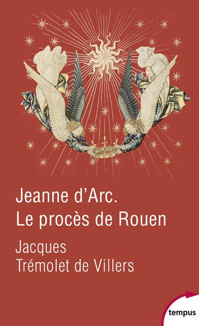JEANNE D'ARC LE PROCES DE ROUEN