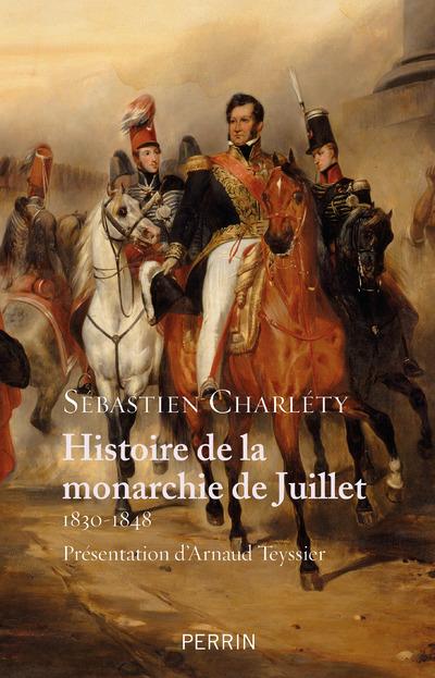 HISTOIRE DE LA MONARCHIE DE JUILLET 1830-1848
