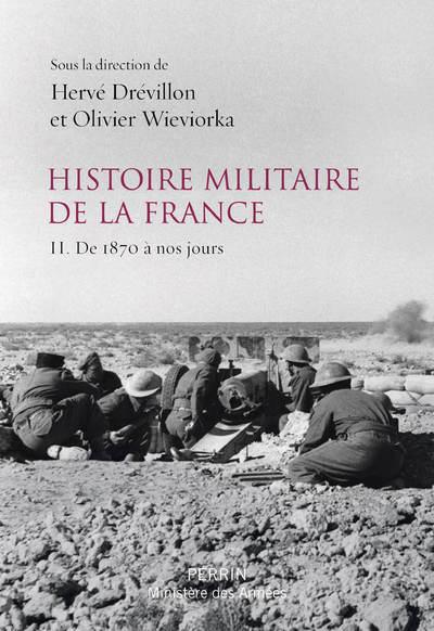 HISTOIRE MILITAIRE DE LA FRANCE - TOME 2