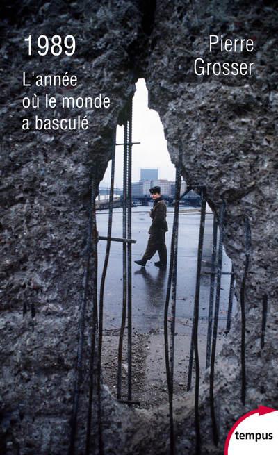 1989 - L'ANNEE OU LE MONDE A BASCULE