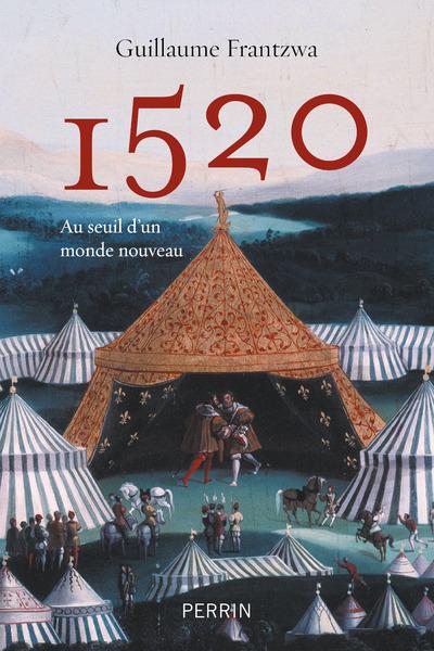 1520 - AU SEUIL D'UN MONDE NOUVEAU