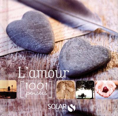 L'AMOUR - 1001 PENSEES