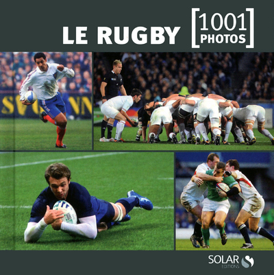 LE RUGBY EN 1001 PHOTOS - NED -