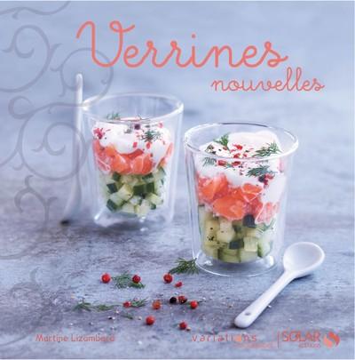 VERRINES NOUVELLES - VARIATIONS GOURMANDES