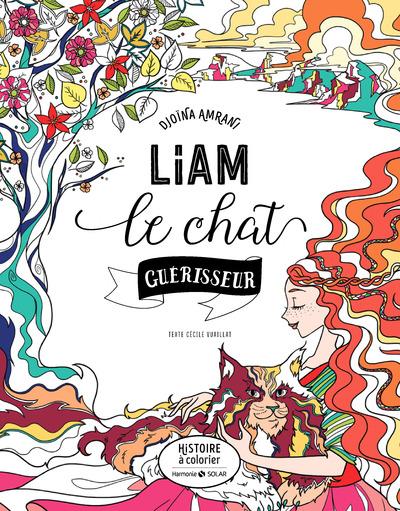 LIAM LE CHAT GUERISSEUR - HISTOIRE A COLORIER