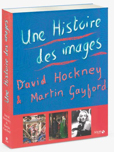 UNE HISTOIRE DES IMAGES