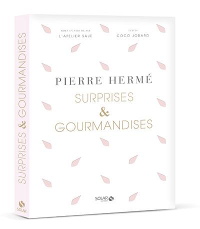 SURPRISES ET GOURMANDISES DE PIERRE HERME