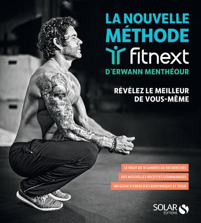 LA NOUVELLE METHODE FITNEXT D'ERWANN MENTHEOUR