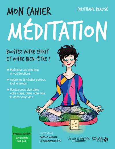MON CAHIER MEDITATION -NOUVELLE EDITION 2-