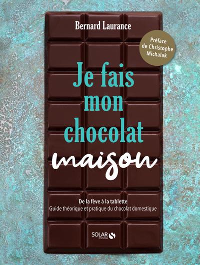 JE FAIS MON CHOCOLAT MAISON