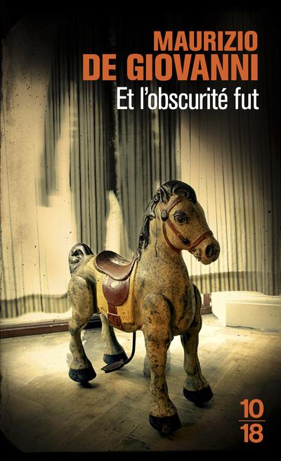 ET L'OBSCURITE FUT
