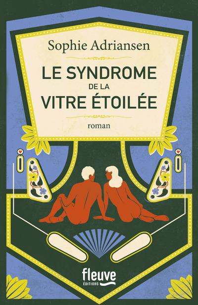 LE SYNDROME DE LA VITRE ETOILEE