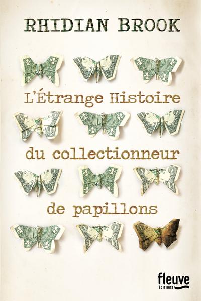 L'ETRANGE HISTOIRE DU COLLECTIONNEUR DE PAPILLONS