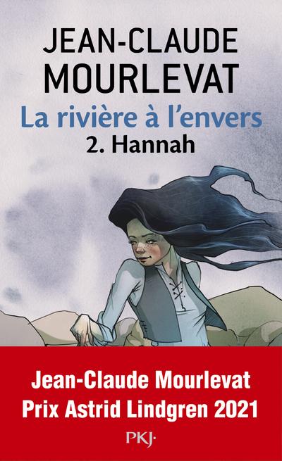 LA RIVIERE A L'ENVERS - TOME 2 HANNAH