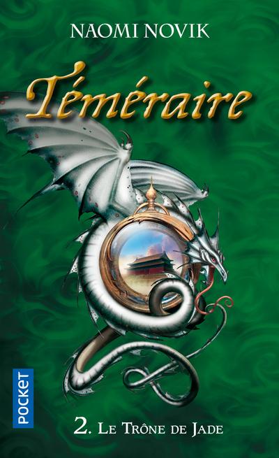 TEMERIARE - TOME 2 LE TRONE DE JADE