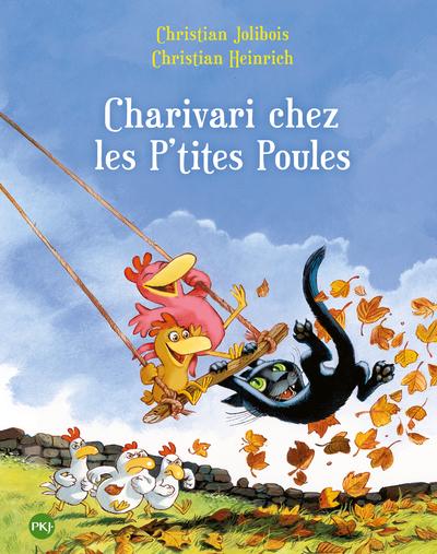 CHARIVARI CHEZ LES P'TITES POULES - TOME 5