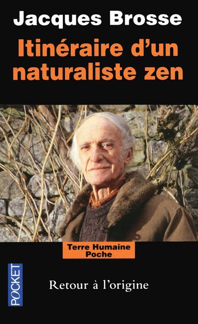 ITINERAIRE D'UN NATURALISTE ZEN