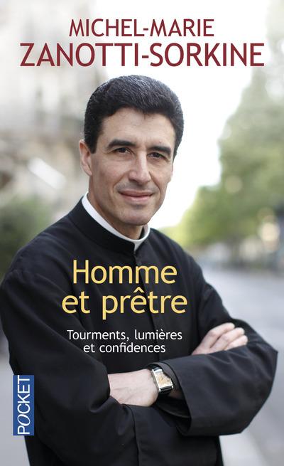 HOMME ET PRETRE - TOURMENTS, LUMIERES ET CONFLUENCES