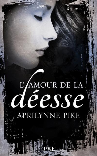 LE BAISER DE LA DEESSE - TOME 2 L'AMOUR DE LA DEESSE