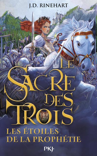 LE SACRE DES TROIS - TOME 3 LES ETOILES DE LA PROPHETIE