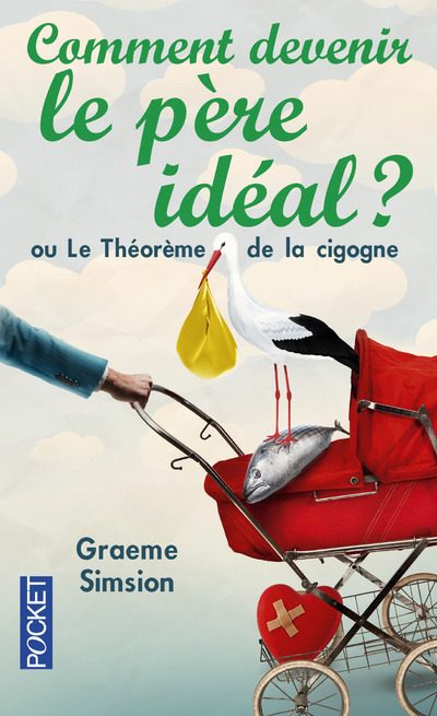 COMMENT DEVENIR LE PERE IDEAL ?