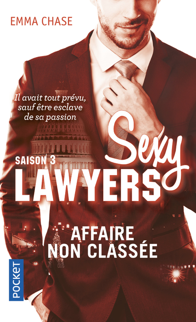 SEXY LAWYERS - TOME 3 AFFAIRE NON CLASSEE