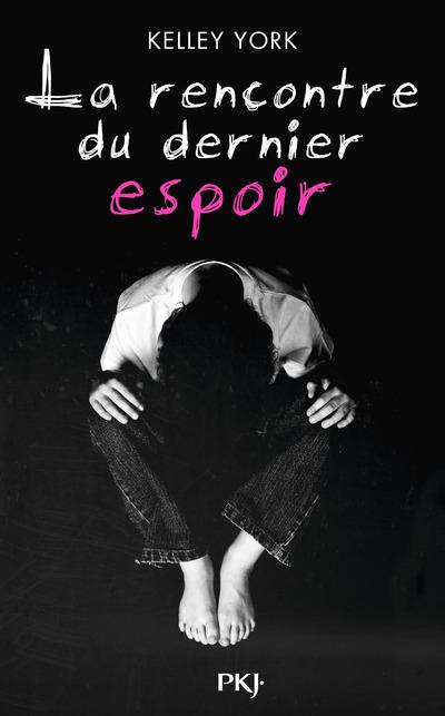 LA RENCONTRE DU DERNIER ESPOIR