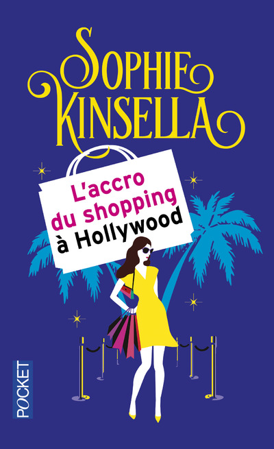L'ACCRO DU SHOPPING A HOLLYWOOD