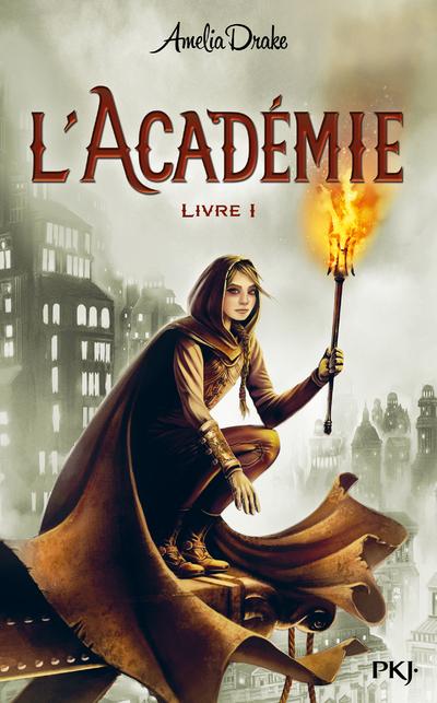 L'ACADEMIE - TOME 1