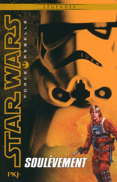 STAR WARS FORCE REBELLE - TOME 6 SOULEVEMENT