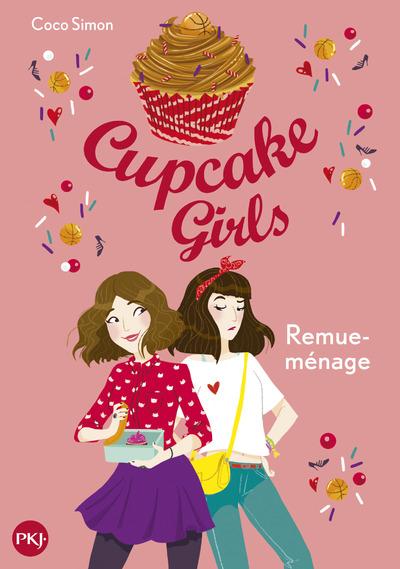 CUPCAKE GIRLS - TOME 10 REMUE-MENAGE