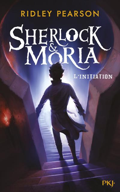 SHERLOCK & MORIA - TOME 1 L'INITIATION