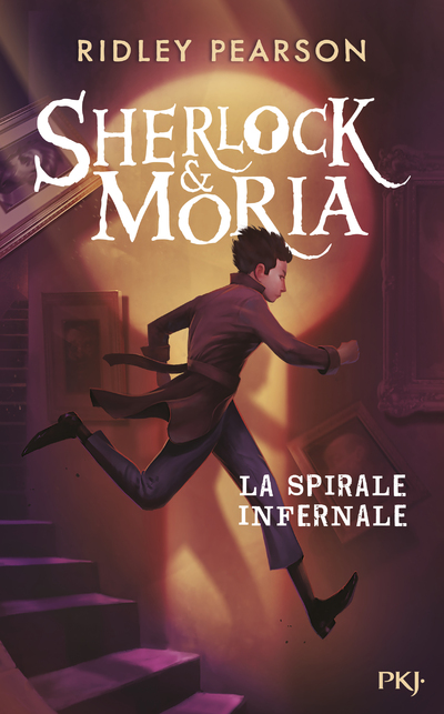 SHERLOCK & MORIA - TOME 2 LA SPIRALE INFERNALE