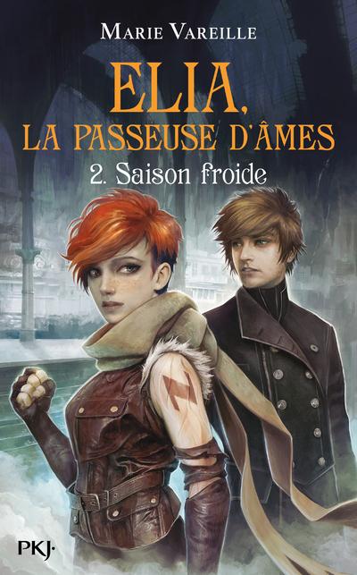ELIA, LA PASSEUSE D'AMES - TOME 2 SAISON FROIDE