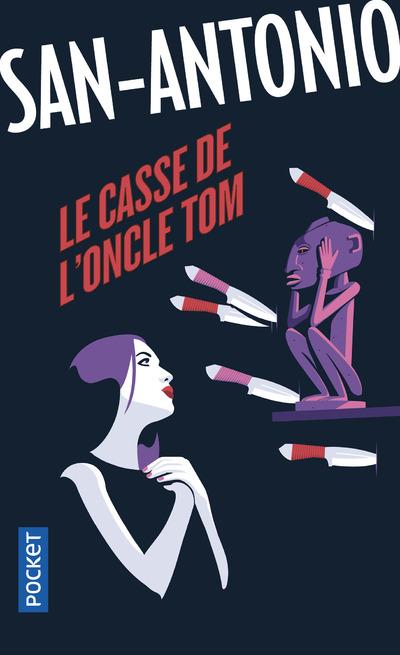 LE CASSE DE L'ONCLE TOM