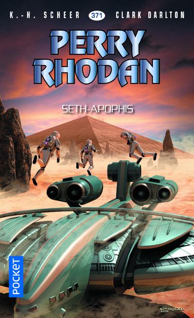 PERRY RHODAN - NUMERO 371 SETH-APOPHIS