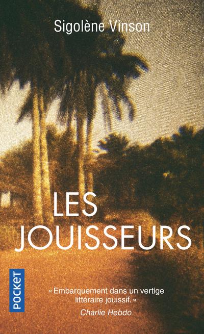 LES JOUISSEURS