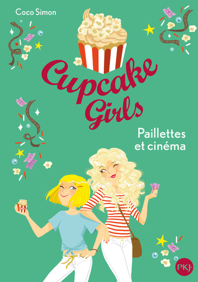 CUPCAKE GIRLS - TOME 19 PAILLETTES ET CINEMA