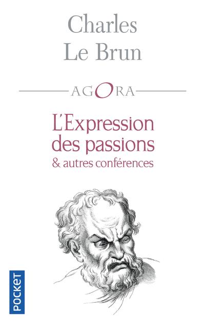 L'EXPRESSION DES PASSIONS ET AUTRES CONFERENCES