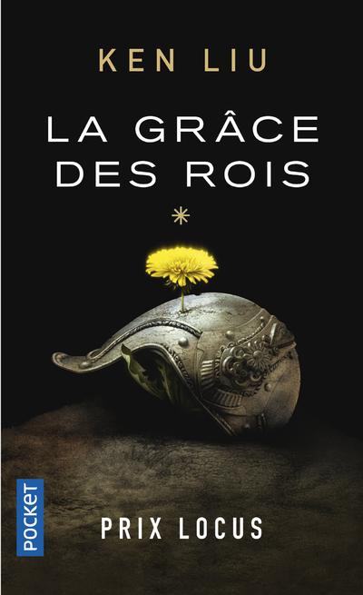 LA DYNASTIE DENT DE LION - TOME 1 LA GRACE DES ROIS