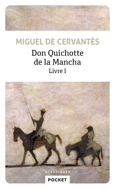 DON QUICHOTTE DE LA MANCHA - TOME 1