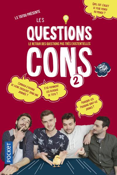 LES QUESTIONS CONS - TOME 2