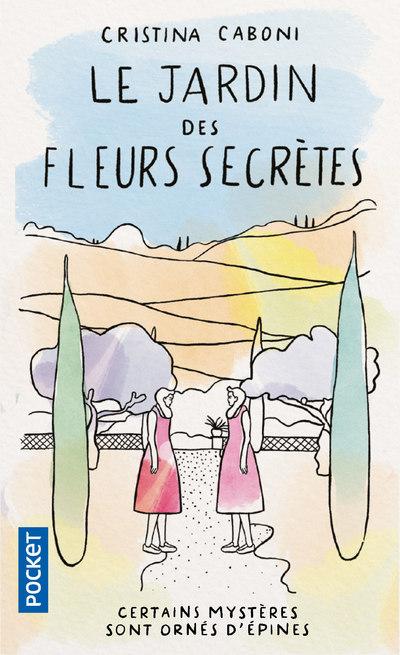 LE JARDIN DES FLEURS SECRETES