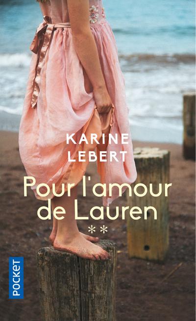 LES AMANTS DE L'ETE 44 - TOME 2 POUR L'AMOUR DE LAUREN