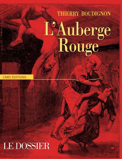 L'AUBERGE ROUGE. LE DOSSIER