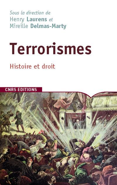 TERRORISMES:  HISTOIRE ET DROIT