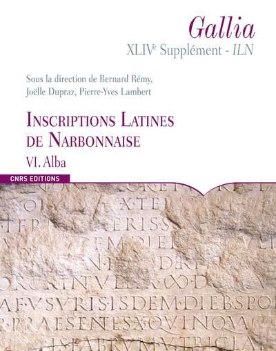 INSCRIPTIONS LATINES DE NARBONNAISE TOME VI