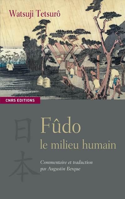 FUDO : LE MILIEU HUMAIN