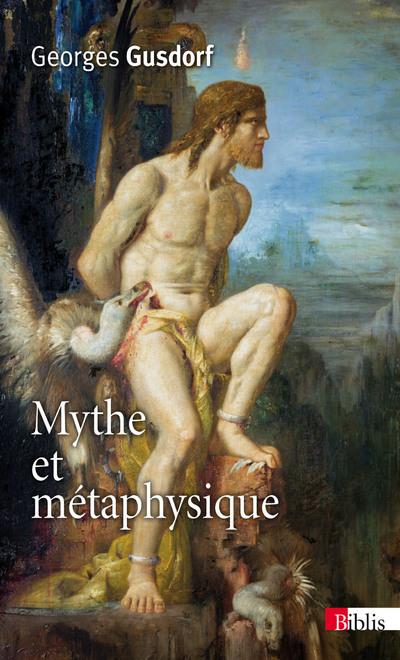 MYTHE ET MÉTAPHYSIQUE